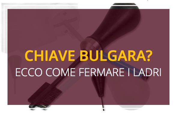 Come difendersi dalla chiave bulgara for Chiave bulgara prezzo